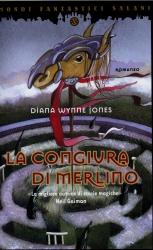 Diana Wynne Jones, La congiura di Merlino, Salani (con Serena Daniele)